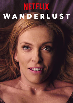 Wanderlust on Netflix UK
